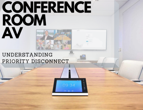 Conference Room AV: Understanding Priority Disconnect