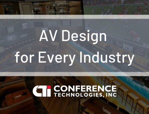 AV Design Matters for Every Industry
