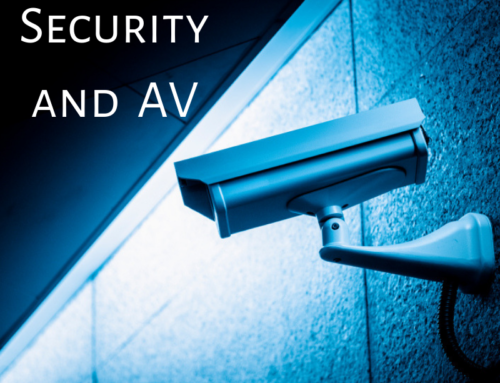 Security and AV: What You Need to Know